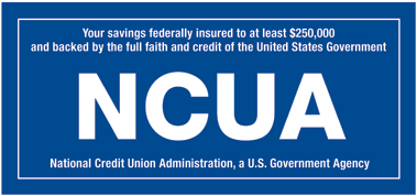 Your savings are Federally insured up to at least $250,000